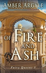 Of Fire and Ash ebook by Amber Argyle