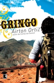 Gringo ebook by Airton Ortiz