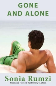 Gone And Alone ebook by Sonia Rumzi