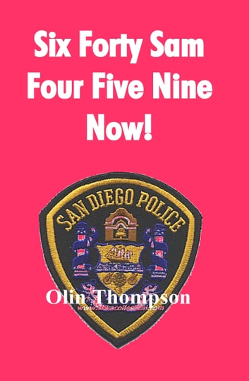 Six FortySam, Five Four Nine Now ebook by Olin Thompson
