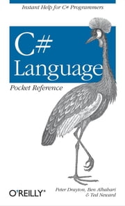 C# Language Pocket Reference ebook by Peter Drayton,Ben Albahari,Ted Neward