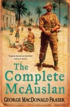 The Complete McAuslan ebook by