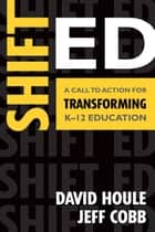 Shift Ed ebook by David E. Houle,Jeff T. (Thomas) Cobb