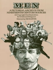 Men: A Pictorial Archive from Nineteenth-Century Sources ebook by Jim Harter