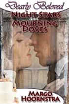 Night Stars and Mourning Doves ebook by Margo  Hoornstra