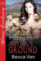 Shaky Ground ebook by Becca Van