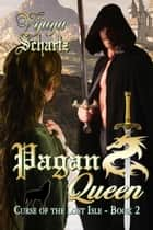 Pagan Queen ebook by Vijaya Schartz