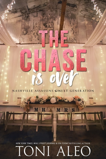 The Chase is Over ebook by Toni Aleo