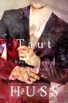 Taut ebook by J.A. Huss