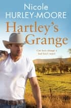 Hartley's Grange ebook by Nicole Hurley-Moore