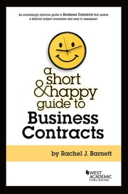 A Short & Happy Guide to Business Contracts ebook by Rachel Barnett