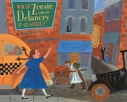 What Zeesie Saw on Delancey Street - with audio recording ebook by Elsa Okon Rael,Marjorie Priceman