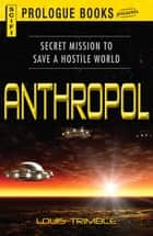 Anthropol ebook by Louis Trimble