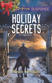 Holiday Secrets (Mills & Boon Love Inspired Suspense) (McKade Law, Book 1) ebook by Susan Sleeman