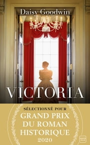 Victoria eBook by Daisy Goodwin, Julie Lauret-Noyal