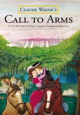 Call to Arms ebook by Claude Wayne