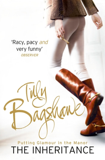 The Inheritance: Racy, pacy and very funny! (Swell Valley Series, Book 1) ebook by Tilly Bagshawe