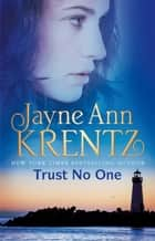 Trust No One ebook by