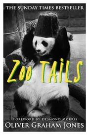 Zoo Tails ebook by Oliver Graham Jones Jones