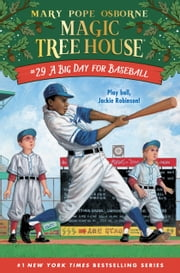 A Big Day for Baseball ebook by Mary Pope Osborne, AG Ford