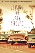 Looking for Jack Kerouac ebook by Barbara Shoup