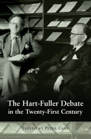 The Hart-Fuller Debate in the Twenty-First Century ebook by