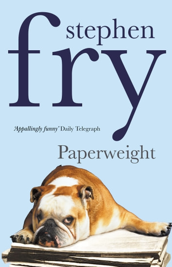 Paperweight ebook by Stephen Fry