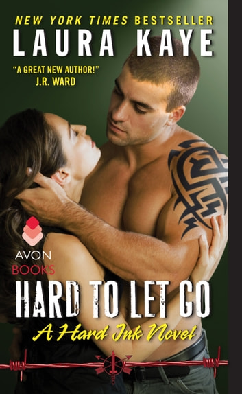 Hard to Let Go - A Hard Ink Novel ebook by Laura Kaye