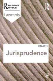 Jurisprudence Lawcards 2012-2013 ebook by Routledge