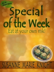 Special Of The Week (Short Story) ebook by Susanne Marie Knight