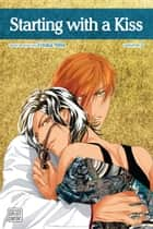 Starting with a Kiss, Vol. 2 (Yaoi Manga) ebook by Youka Nitta