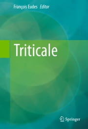 Triticale ebook by François Eudes