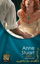 Breathless (Mills & Boon Historical) (The House of Rohan, Book 4) ebook by Anne Stuart