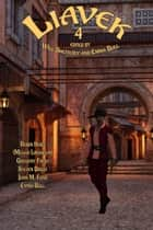 Liavek 4: The Players of Luck ebook by Will Shetterly, Emma Bull, Robin Hobb,...