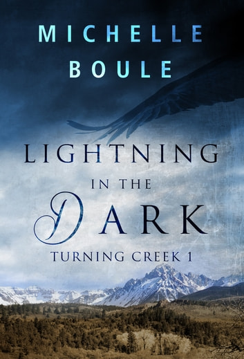Lightning in the Dark ebook by Michelle Boule