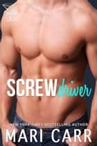 Screwdriver ebook by Mari Carr