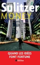 Money ebook by Paul-Loup Sulitzer