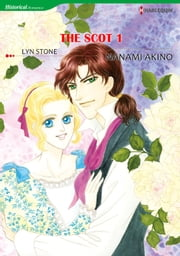 THE SCOT 1 - Harlequin Comics ebook by Lyn Stone,Nanami Akino