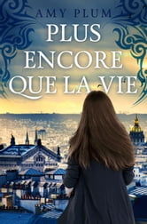 Plus Encore Que La Vie - Revenants, #1 ebook by Amy Plum
