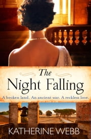 The Night Falling ebook by Katherine Webb