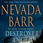 Destroyer Angel - An Anna Pigeon Novel audiobook by Nevada Barr, Barbara Rosenblat
