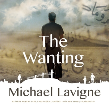 The Wanting audiobook by Michael Lavigne
