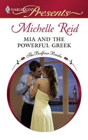 Mia and the Powerful Greek ebook by Michelle Reid