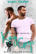 Key Grip ebook by Vicki Tharp