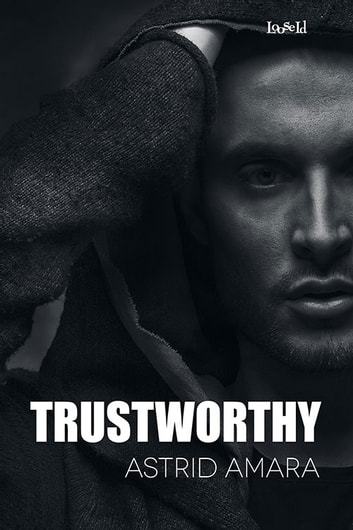 Trustworthy ebook by Astrid Amara