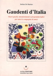 Gaudenti d'Italia ebook by Stefano De Martino