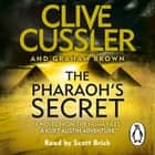 The Pharaoh's Secret - NUMA Files #13 audiobook by Clive Cussler, Graham Brown