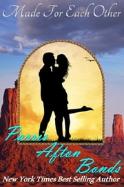 Made For Each Other ebook by Parris Afton Bonds