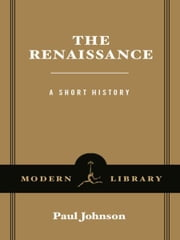 The Renaissance - A Short History ebook by Paul Johnson