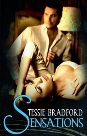 Sensations ebook by Tessie Bradford